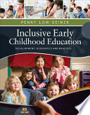 Inclusive Early Childhood Education  Development  Resources  and Practice