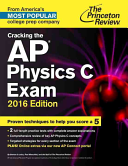 Cracking the AP Physics C Exam  2016 Edition