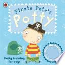 Pirate Pete s Potty  A Ladybird potty training book