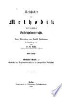 Geschichte des methodik des volksschulunterrichtes. V.1-