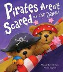 Pirates Aren T Scared Of The Dark