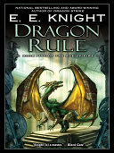 Dragon Rule : the fiery fifth book in his epic dragons...