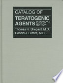 Catalog Of Teratogenic Agents