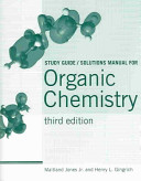 Study Guide solutions Manual for Jones s Organic Chemistry