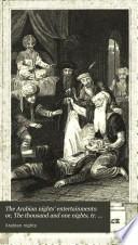 The Arabian Nights  Entertainments  Or  The Thousand And One Nights  Tr  From The Fr  Of M  Galland By G S  Beaumont : ...