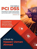 PCI Dss 3 2   A Comprehensive Understanding to Effectively Achieve PCI Dss Compliance