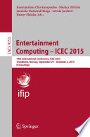 Entertainment Computing   ICEC 2015