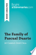 The Family of Pascual Duarte by Camilo José Cela (Book Analysis) Detailed Summary, Analysis and Reading Guide