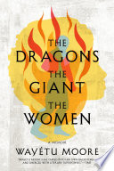 The Dragons  the Giant  the Women Book PDF