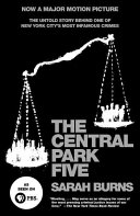 The Central Park Five The Media Frenzy And Public Hysteria That Culminated