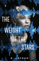 The Weight Of The Stars : full of second chances. ryann...