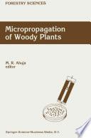 Micropropagation of Woody Plants