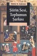 iirin sesi  toplumun   ark  s     Osmanl   gazelinde anlam ve gelenek