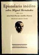 Epistolario inédito sobre Miguel Hernández, 1961-1971 entre Dario Puccini y Josefina Manresa