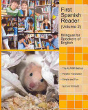First Spanish Reader For Beginners Volume 2 Bilingual For Speakers Of English
