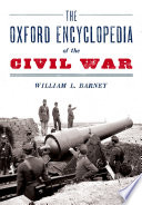 The Oxford Encyclopedia of the Civil War