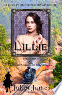 Lillie     Book 4 Come By Chance Mail Order Brides of 1885