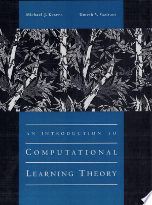 An Introduction to Computational Learning Theory - ISBN:9780262111935