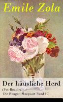 Der häusliche Herd (Pot-Bouille: Die Rougon-Macquart Band 10) - Vollständige deutsche Ausgabe