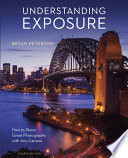 Understanding Exposure Fourth Edition