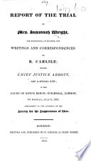 Report of the Trial of Mrs  Susannah Wright  etc