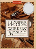 Collins Complete Woodworker s Manual