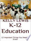 K 12 Education  12 Important Things You Need to Know