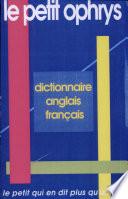 Le Petit Ophrys - Dictionnaire Anglais-français Autres C Est Un Dictionnaire Anglais Francais