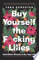 Buy Yourself the F cking Lilies Book PDF
