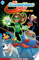Dc Super Hero Girls Spaced Out 2017 1