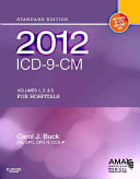 2012 ICD 9 CM for Hospitals  Volumes 1  2 and 3 Standard Edition