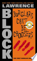 Burglars Can t Be Choosers