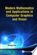 Modern Mathematics and Applications in Computer Graphics and Vision