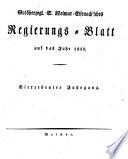 Großherzogl. S. Weimar-Eisenach'sches Regierungs-Blatt auf das Jahr ...
