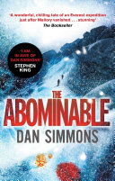 The Abominable : everest, famous adventurers george mallory and andrew irvine...