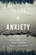 Politics of Anxiety