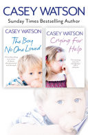 The Boy No One Loved And Crying For Help 2 In 1 Collection
