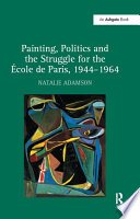 Painting  Politics and the Struggle for the  ole de Paris  1944 964