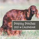 Pooping Pooches 2021 Calendar