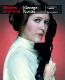 Masters of Cinema  George Lucas