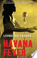 Havana Fever Return Of Mario Conde