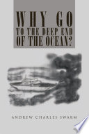 Why Go To The Deep End Of The Ocean