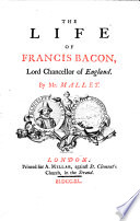 The Life Of Francis Bacon  Lord Chancellor of England