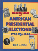Students Atlas of American Presidential Elections