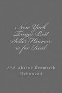 New York Times Best Seller Heaven Is For Real And Akiane Kramarik Debunked : ...