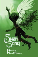 Ebook Swan Song Epub Kevin Kauffmann Apps Read Mobile