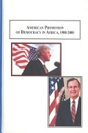 American Promotion of Democracy in Africa  1988 2000