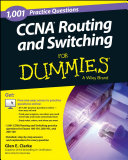 1 001 CCNA Routing and Switching Practice Questions For Dummies    Free Online Practice