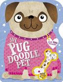 My Perfect Pug Doodle Pet