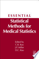 Essential Statistical Methods For Medical Statistics : which have been selected from the volume in...